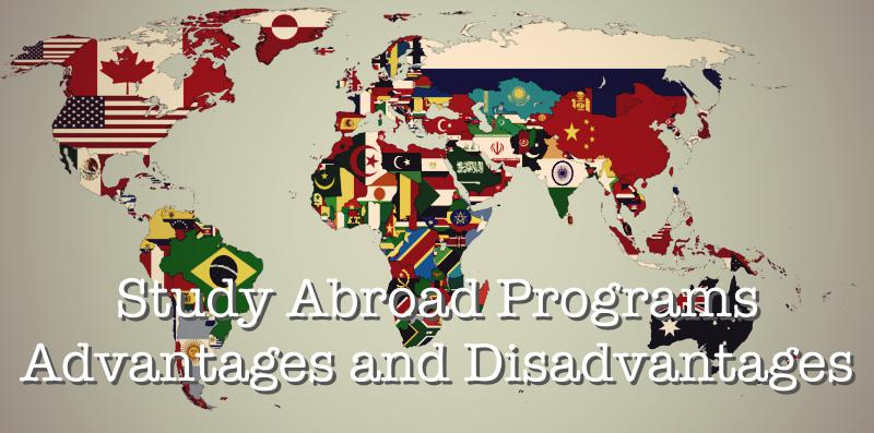 Study abroad programs – advantages and disadvantages