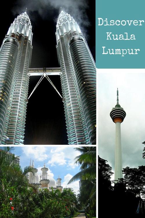 Discover Kuala Lumpur Malaysia