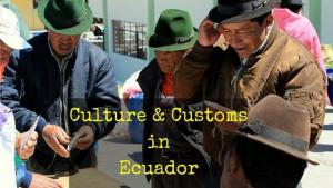 Customs in Ecuador