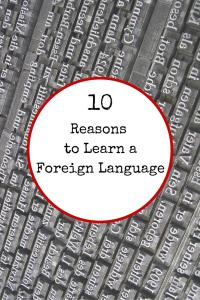 10 Reasons to Learn a Foreign Language