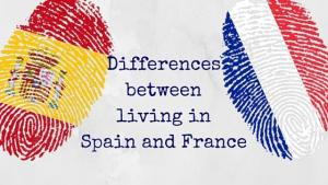 Differences between living in Spain and France (1)
