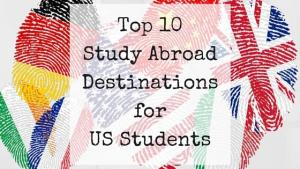 Top 10 Study Abroad Destinations