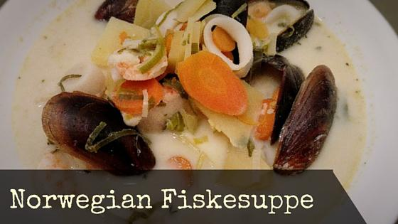Fiskesuppe – Norwegian Fish Soup