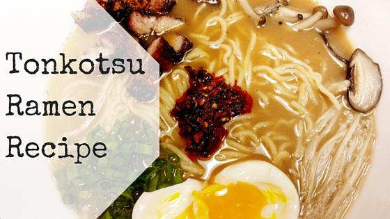 chili ramen recipe oil Tonkotsu by Recipe MariaAbroad Ramen Homemade