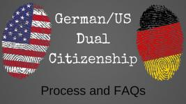 German-US Dual Citizenship: Process and FAQs