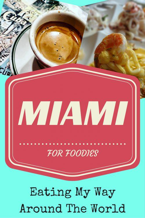 Miami for Foodies - the best restaurants in Miami: Eating my way around the world in Florida