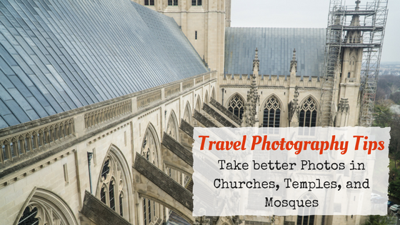 National Cathedral Washington DC – Photography Tips for Churches